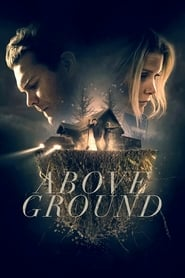 Above Ground Película Completa HD 720p [MEGA] [LATINO] 2017