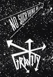 No Such Thing as Gravity 1989