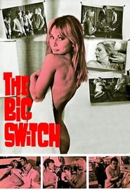 The Big Switch 1968 – Spel der hartstocht