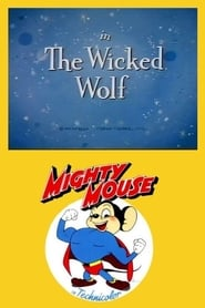 The Wicked Wolf (1946)