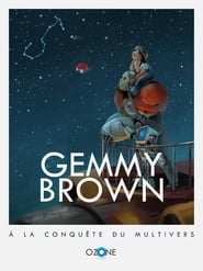 Gemmy Brown and the Multiverse