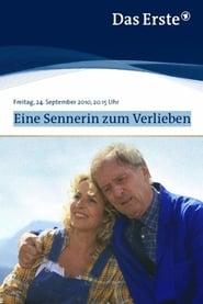 Eine Sennerin zum Verlieben (2010)