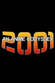 2001: An Anime Odyssey movie