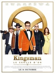 Regarder Kingsman : Le Cercle d'or