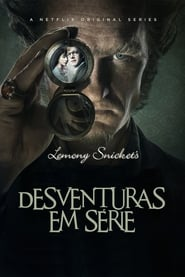 Assistir Série Desventuras em Série Online Dublado e Legendado