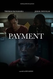 مشاهدة فيلم Payment مترجم