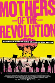 Mothers of the Revolution (2021)