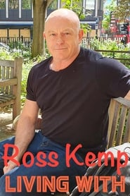 Ross Kemp: Living with… Season 2 Episode 4