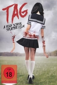 Tag – A High School Splatter Film [2015]