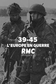 39-45 : l'Europe en guerre 2019