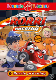 Rorri Racerbil - Rorris prövning