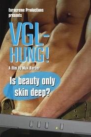 VGL-Hung! (2007)