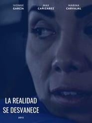 La Realidad se Desvanece (2015) Zalukaj Online