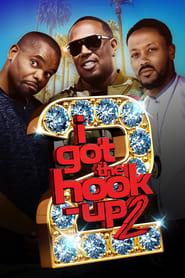 Poster I Got the Hook Up 2