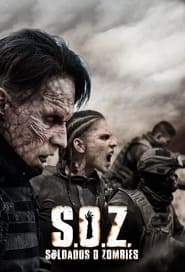 Poster S.O.Z: Soldiers or Zombies 2021