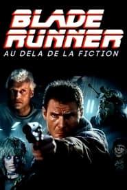 « Blade Runner » : au-delà de la fiction (2021)