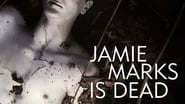 Jamie Marks Is Dead en streaming