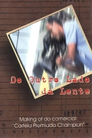 Do Outro Lado da Lente (2002)