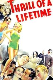Thrill of a Lifetime 1937