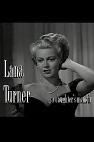 Lana Turner... a Daughter's Memoir 2001