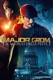 Major Grom: Il medico della peste (2021)