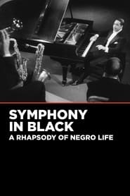 Symphony in Black: A Rhapsody of Negro Life 1935