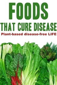 Foods That Cure Disease poster