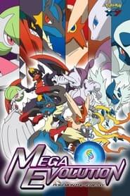 Pocket Monsters XY Special Episode: The Strongest Mega Evolution