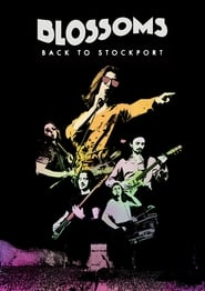 Blossoms – Back To Stockport