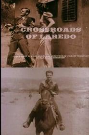 Crossroads of Laredo (1996)