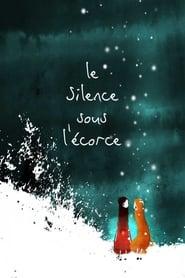 The Silence Beneath the Bark (2010)