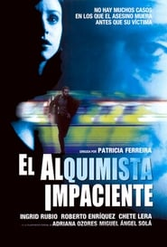 El Alquimista Impaciente movie