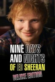 Nine Days and Nights of Ed Sheeran