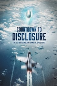 Countdown to Disclosure: The Secret Technology Behind the Space Force