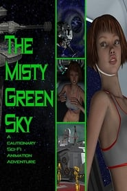 The Misty Green Sky (2016)