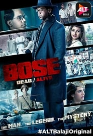 Bose: Dead/Alive (2017) Hindi Complete Season 01 WEB-DL 480p & 720p