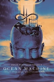 Devin Townsend Project - Ocean Machine – Live at the Ancient Roman Theatre Plovdiv