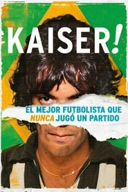 Kaiser: The Greatest Footballer Never to Play Football (2018)