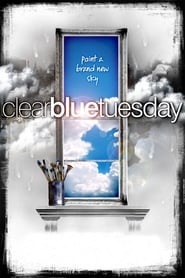 Clear Blue Tuesday (2010)
