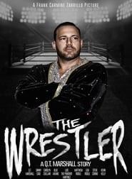 The Wrestler: A Q.T. Marshall Story 2017