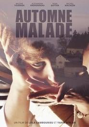 Regardez Automne malade Online HD Française (2019)
