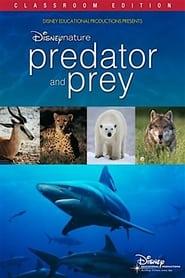 Disneynature: Predator and Prey 2009