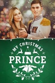 Książę na Gwiazdkę / My Christmas Prince (2017)