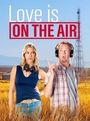 Love is On the Air (2021)
