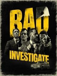 Poster Bad Investigate