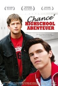 Chance' Highschool Abenteuer (2006)