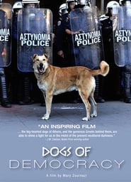 Regarder Dogs of Democracy