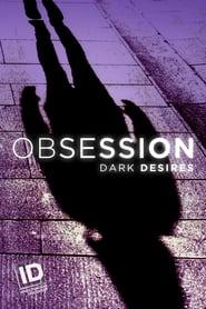 Poster Obsession: Dark Desires 2017