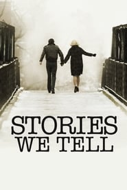 Stories We Tell 2012