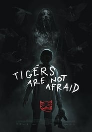 Vuelven (Tigers Are Not Afraid)